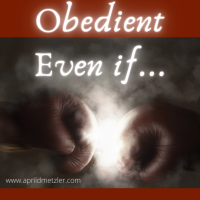 Obedient, Even If…