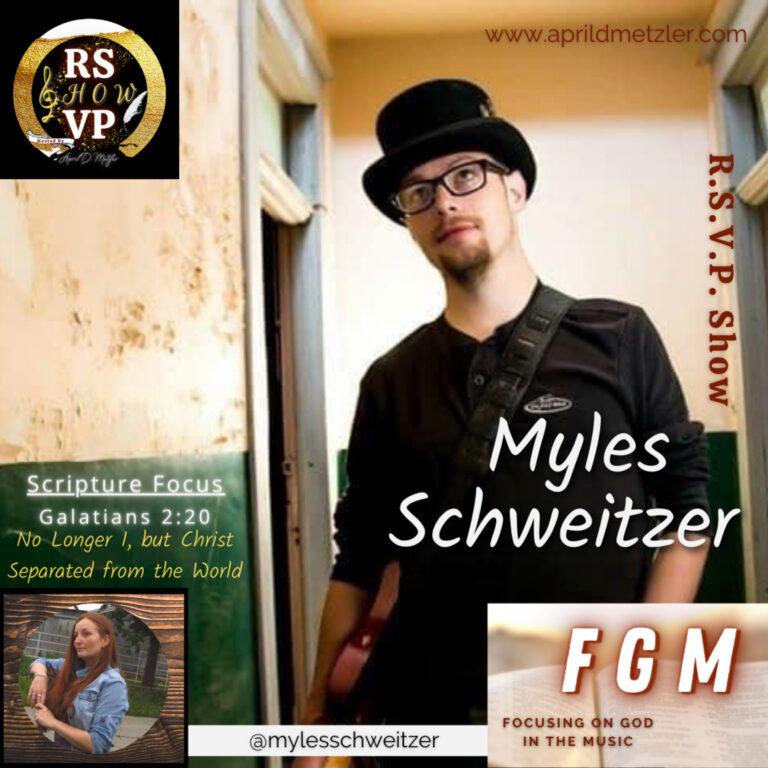 Focusing on God in the Music – No longer I, but Christ! – Myles Schweitzer