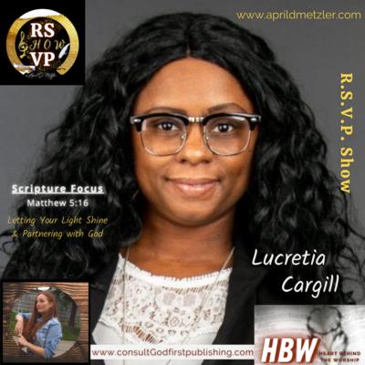 RSVP Show – Season 1 Ep. 6 – Lucretia Cargill