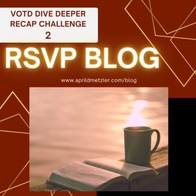 VOTD Dive Deeper Recap Challenge #2