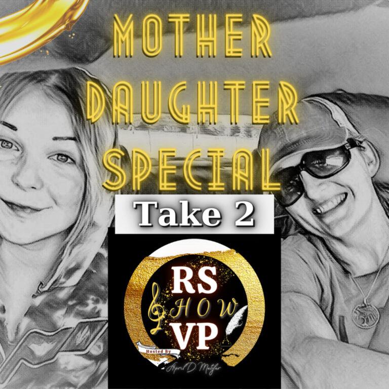 Mother Daughter Episodes – Take 2