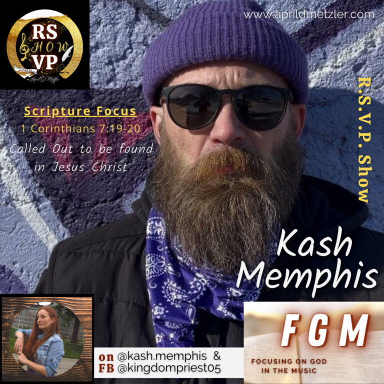 Focusing on God in the Music – Called Out to be Found in Jesus Christ – Kash Memphis