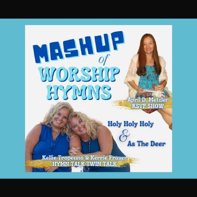 Hymn Talk Twin Talk Kerrie Fraser & Kellie Tropeano
